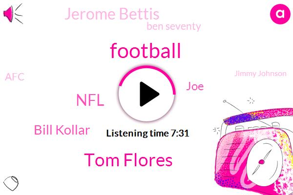 Football,Eisen,Tom Flores,NFL,Bill Kollar,JOE,Jerome Bettis,Ben Seventy,AFC,Jimmy Johnson,Hopper,Pittsburgh Steelers,Middle School,Bill Cower,PAC,Brian,Nate,Big Bend,Adele,Tandy