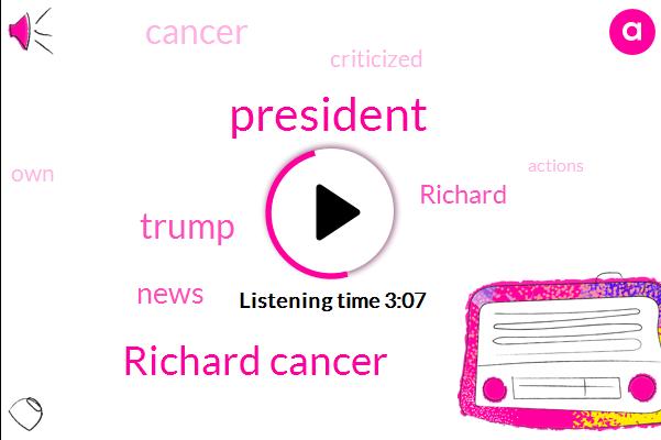 Richard Cancer,Donald Trump,ABC,President Trump