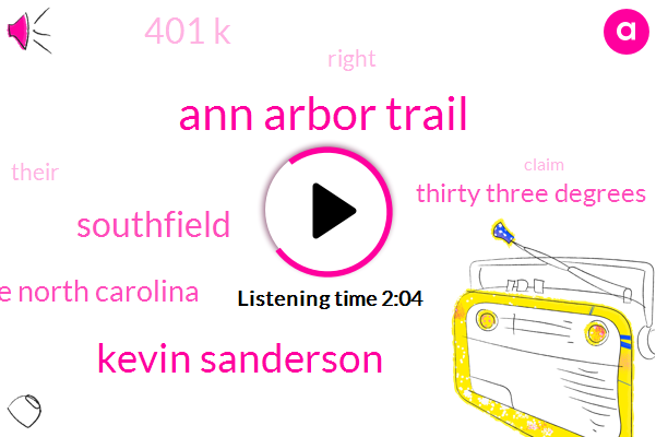 Ann Arbor Trail,Kevin Sanderson,Southfield,Charlotte North Carolina,Thirty Three Degrees,401 K