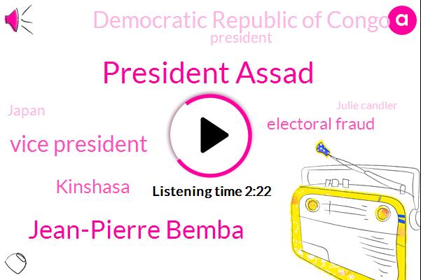 President Assad,Jean-Pierre Bemba,Vice President,Kinshasa,Electoral Fraud,Democratic Republic Of Congo,President Trump,Japan,Julie Candler,Elma Brock,BBC,Zimbabwe,Zanu,EU,Mr. Brooks,Official,Ten Years