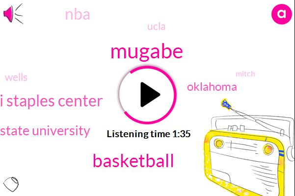 Mugabe,Basketball,Sri Staples Center,Arizona State University,Oklahoma,NBA,Ucla,Wells,Nevada,Mitch Richmond Hall,Mitch,Thirty Years,Five Months