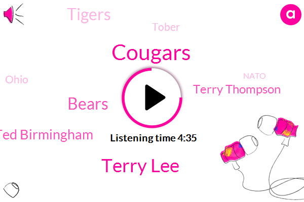 Cougars,Terry Lee,Bears,Ted Birmingham,Terry Thompson,Tigers,Tober,Ohio,Nato,Alabama,Hilda Sue