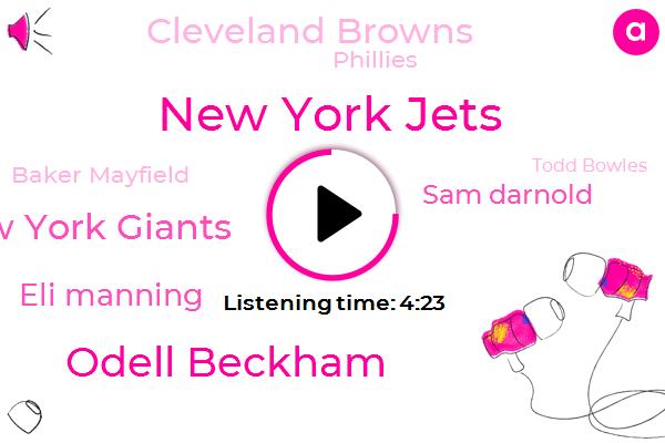 New York Jets,Odell Beckham,New York Giants,Eli Manning,Sam Darnold,Cleveland Browns,Phillies,Baker Mayfield,Todd Bowles,Sam Donald,Pittsburgh,Eric,Tyrod Taylor,Cleveland,Jon Gruden,Antonio Brown,Tampa Bay,Baltimore,Espn