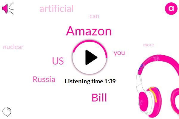 Amazon,Bill,United States,Russia