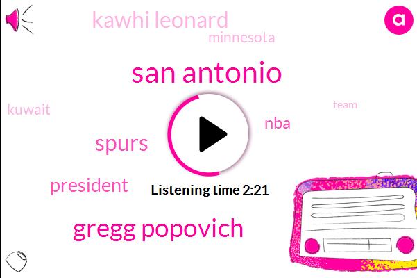 San Antonio,Gregg Popovich,President Trump,NBA,Kawhi Leonard,Spurs,Minnesota,Kuwait