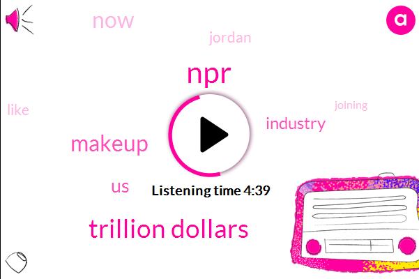 NPR,Trillion Dollars