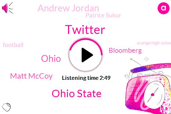 Twitter,Ohio State,Ohio,Matt Mccoy,Bloomberg,Andrew Jordan,Patrice Sukur,Football,Orange High School,Zach Harrison,Olin Tanzi,Director,Alabama,Eighteen Years