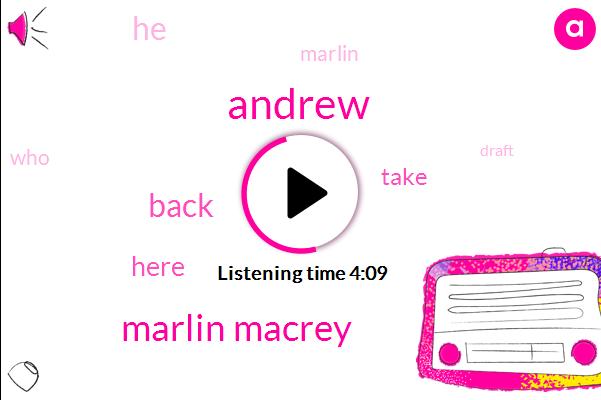 Marlin Macrey,Andrew