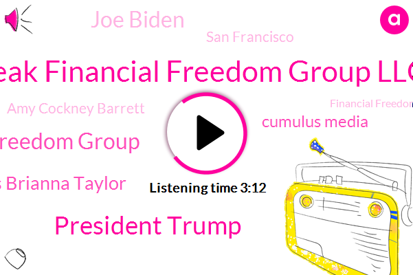 Peak Financial Freedom Group Llc,President Trump,Peak Financial Freedom Group,Dennis Brianna Taylor,Cumulus Media,Joe Biden,San Francisco,Amy Cockney Barrett,Financial Freedom Group,Briana Taylor,America,San Mateo Bridge,Kosovo,Kgo Ksfo,Louisville Police Department,Producer,Mel Baker,Supreme Court,Redwood City