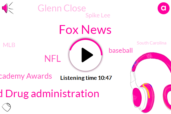 Fox News,Food And Drug Administration,NFL,Academy Awards,Glenn Close,Baseball,Spike Lee,MLB,South Carolina,Monsanto,Bandbox,Michigan State University,Mitchell,Jessica Rosenthal,Rhode Island,Marcus White,Peter Farrelly