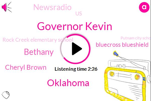 Governor Kevin,Oklahoma,Bethany,Cheryl Brown,Bluecross Blueshield,Newsradio,United States,Rock Creek Elementary School,Putnam City School,Tito,Beth Myers,Officer,Asthma,Assault,Hammond,Sixteen Thirty Minutes,One Hundred Percent,Twenty-Five Years,Fifty Eight Year,Twenty Percent