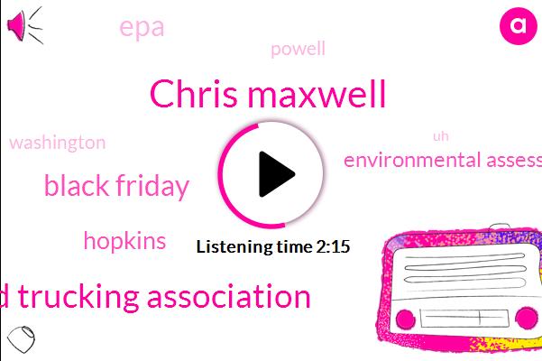 Chris Maxwell,Rhode Island Trucking Association,Black Friday,Hopkins,Environmental Assessments,EPA,Powell,Washington,JOE,Thanksgiving