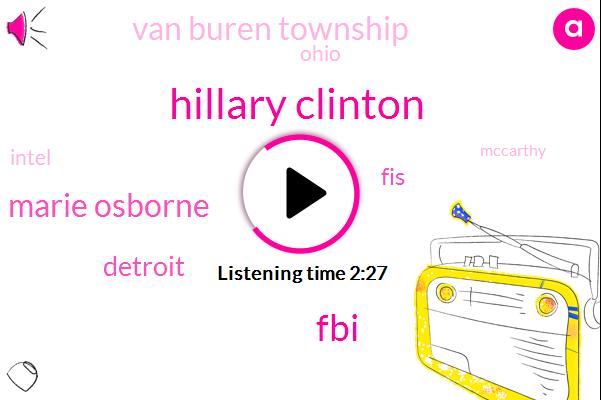 Hillary Clinton,FBI,Marie Osborne,Detroit,Van Buren Township,Ohio,Intel,FIS,Mccarthy,Toledo,George Davis Jr