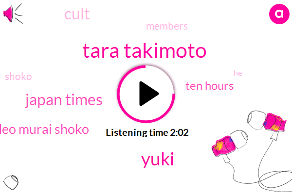 Tara Takimoto,Yuki,Japan Times,Hideo Murai Shoko,Ten Hours