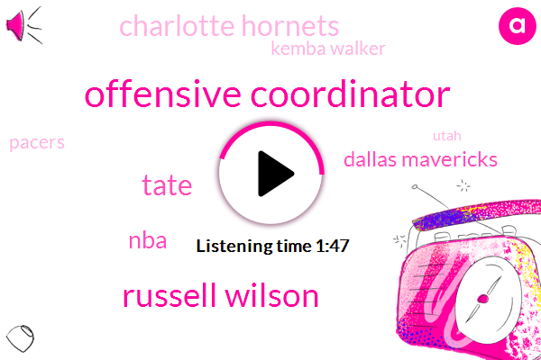 Offensive Coordinator,Russell Wilson,Tate,NBA,Dallas Mavericks,Charlotte Hornets,Kemba Walker,Pacers,Utah,Pistons,Detroit,Brooklyn,Miami,Washington,Donovan Mitchell,John Wall