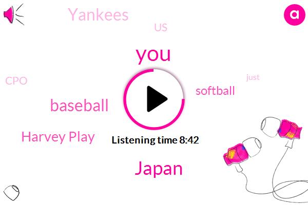 Japan,Baseball,Harvey Play,Softball,Yankees,United States,CPO,NFL,Granny,Twitter,Harper,Meyer,Jackassery,Frye,Jeff,Begley,NBA