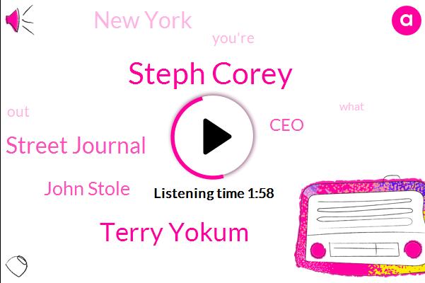 Steph Corey,Terry Yokum,The Wall Street Journal,John Stole,CEO,New York