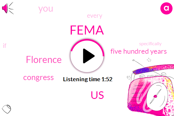 Fema,United States,Florence,Congress,Five Hundred Years