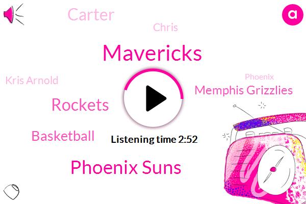 Mavericks,Phoenix Suns,Rockets,Basketball,Memphis Grizzlies,Carter,Chris,Kris Arnold,Phoenix,Europe,TIO,Zach,Krista,Lucas,Luca,Cowboys,Mike Mccarthy,Houston,Official