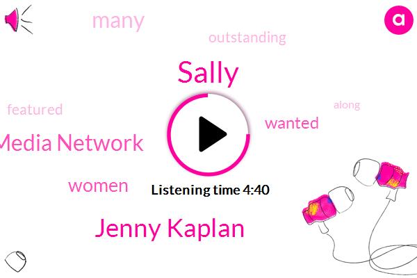 Sally,Jenny Kaplan,Wonder Media Network