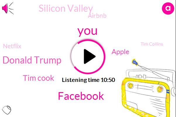 Facebook,Donald Trump,Tim Cook,Apple,Silicon Valley,Airbnb,Netflix,Tim Collins,Mark Zuckerberg,Reuters,Alex Jones,Dicks,George Bush,British Parliament Committee,Australia
