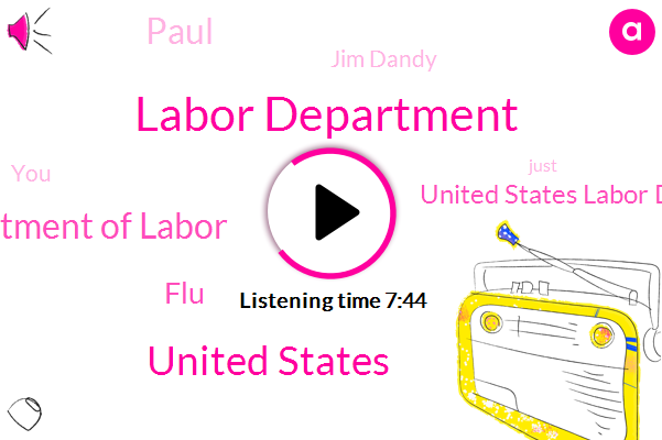 Labor Department,United States,Department Of Labor,FLU,United States Labor Department,Paul,Jim Dandy