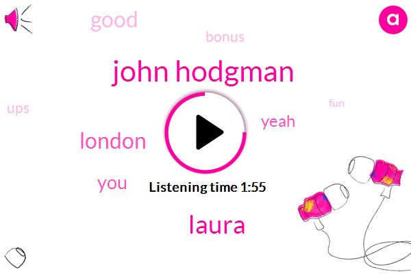 John Hodgman,Laura,London
