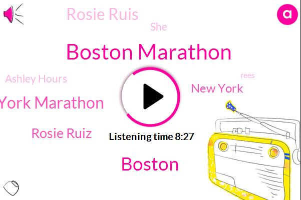 Boston Marathon,Boston,New York Marathon,Rosie Ruiz,New York,Rosie Ruis,Ashley Hours,Rees,National Capital Marathon Ottawa,Roberta Gibbs,Race Director,Rosie Ries,Rosie,Greater Media,Katherine Switzer,Newark,Rosy Ruis,Australia,Spotify,Massachusetts