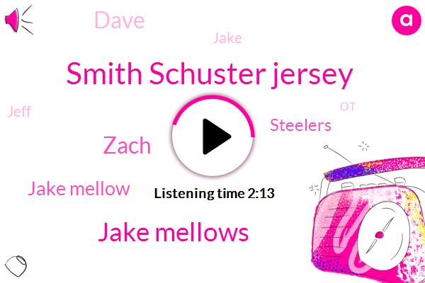 Smith Schuster Jersey,Jake Mellows,Zach,Jake Mellow,Dave,Steelers,Jake,Jeff,OT,Brian Anthony Davis,NFL,Twitter,Antonio Brown,Gentry