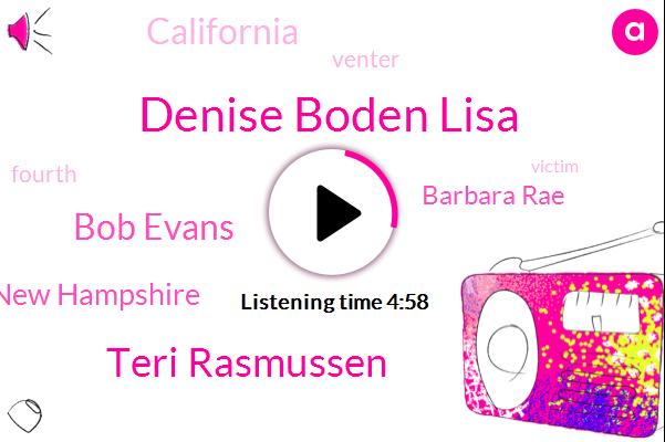 Denise Boden Lisa,Teri Rasmussen,Bob Evans,Manchester New Hampshire,Barbara Rae,California,Venter