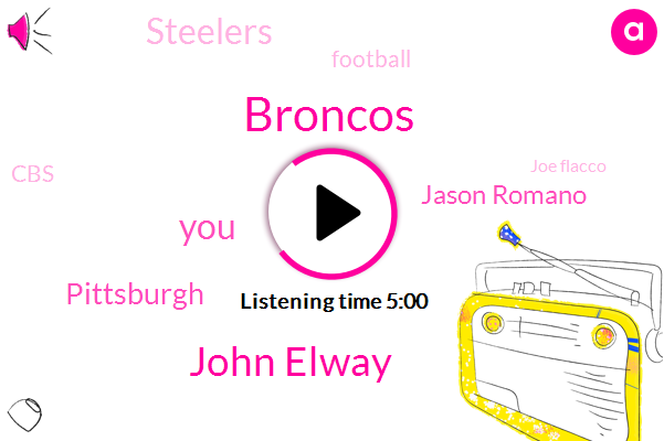 Broncos,John Elway,Pittsburgh,Jason Romano,Steelers,Football,CBS,Joe Flacco,Phil,Paul,NFL,Twitter,Amy Lawrence,Duquesne,Producer,Colin,JEN,Chris,Twelve Hours