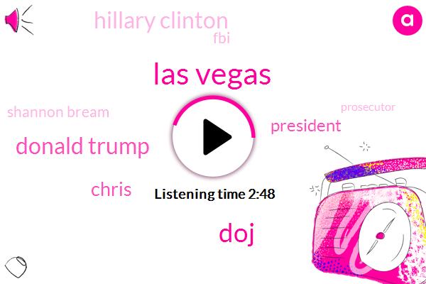 Las Vegas,DOJ,Donald Trump,Chris,President Trump,Hillary Clinton,FBI,Shannon Bream,Prosecutor,Special Counsel,Mr Gowdy,Chairman,Attorney,Jeff