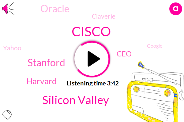 Cisco,Silicon Valley,Stanford,Harvard,CEO,Oracle,Claverie,Yahoo,Google