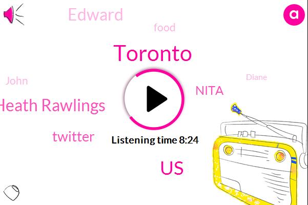 Toronto,United States,Jordan Heath Rawlings,Twitter,Nita,Edward,John,Diane,ROY,Tim Hortons