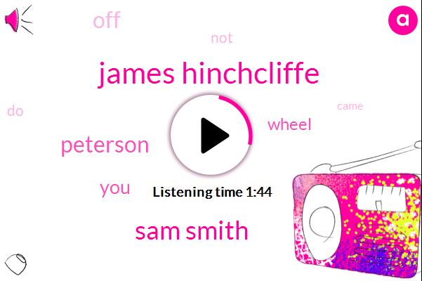 James Hinchcliffe,Sam Smith,Peterson