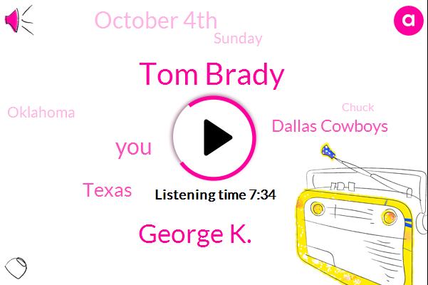 Tom Brady,George K.,Texas,Dallas Cowboys,October 4Th,Sunday,Oklahoma,Los Angeles,Raiders,Chuck,135,000,Arizona,Las Vegas,Harvey,Houston,Last Year,Raider,55,Chargers,70,000 People