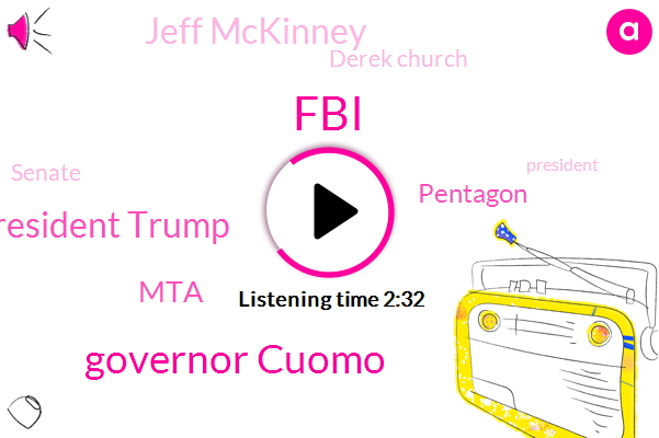 FBI,Governor Cuomo,President Trump,MTA,Pentagon,Jeff Mckinney,Derek Church,Senate,Woodhaven,Rebecca Belan,Queens,Jesse Lehman,Brett Kavanagh,Kenneth Moton,Lisa G,Thomas Murphy,Andrew Mcmorris,ABC