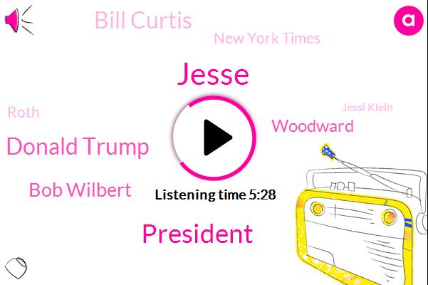 Jesse,President Trump,Donald Trump,Bob Wilbert,Woodward,Bill Curtis,New York Times,Roth,Jessi Klein,Mary Trump,Emmy,Gender Review,Netflix,Burbank,Mrs True,Los Angeles,Mrs O'leary,Writer,Jenna Car-O-Van