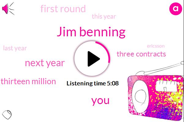 Jim Benning,Next Year,Thirteen Million,Three Contracts,First Round,This Year,Last Year,Ericsson,Four,Twenty,Eighteen,Symington,Pick Ninth,Yemen,Russo,ONE