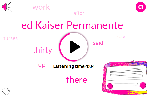 Ed Kaiser Permanente