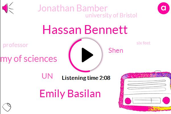 Hassan Bennett,Emily Basilan,Us National Academy Of Sciences,UN,Shen,Jonathan Bamber,University Of Bristol,Professor,Six Feet,UK