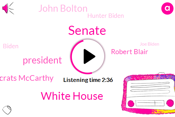 Senate,White House,President Trump,Democrats Mccarthy,Robert Blair,John Bolton,Hunter Biden,Biden,Joe Biden,NPR,Mick Mulvaney,Chief Of Staff,Washington,Acting Chief,China,Schiff,Michael Dovey,Donald Trump,NBA