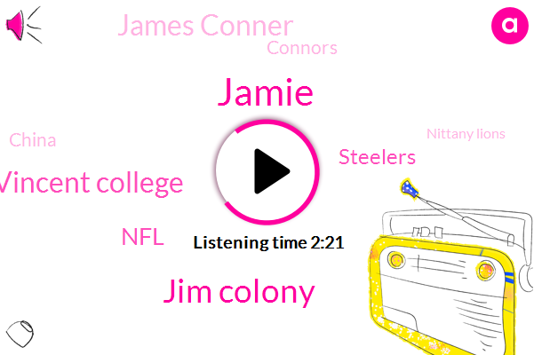 Jamie,Jim Colony,Saint Vincent College,NFL,Steelers,James Conner,Connors,China,Nittany Lions,PJ,Kdka,Penn State