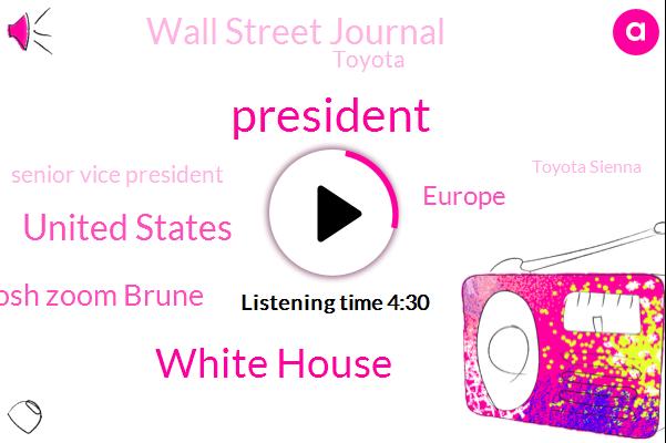White House,President Trump,United States,Josh Zoom Brune,Europe,Wall Street Journal,Toyota,Senior Vice President,Toyota Sienna,Donald Trump,Boris Johnson,Nato,Josh Zoom,Great Britain,European Union,Secretary,United Kingdom,UK,Brexit