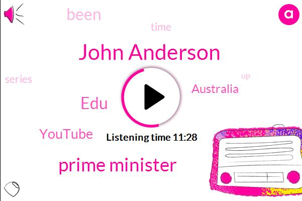 John Anderson,Prime Minister,EDU,Youtube,Australia