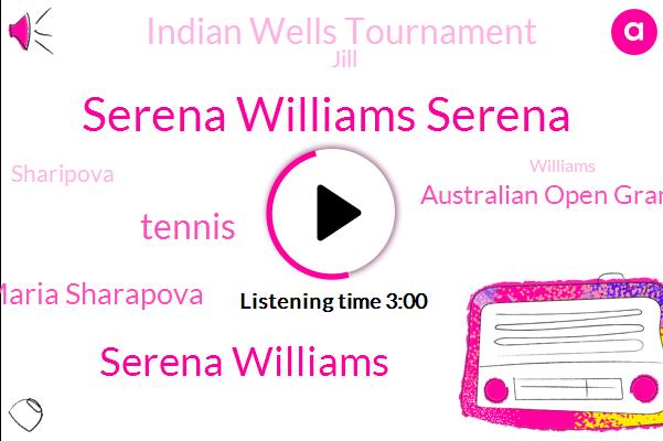 Serena Williams Serena,Serena Williams,Tennis,Maria Sharapova,Australian Open Grand,Indian Wells Tournament,Jill,Sharipova,Time Magazine,Melbourne,Williams,Australia,United States