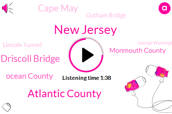 New Jersey,Atlantic County,Driscoll Bridge,Ocean County,Monmouth County,Cape May,Gotham Bridge,Lincoln Tunnel,George Washington Bridge,Essex County,Toms River,Egg Harbor,Maytag,Middletown,Hudson Holland Tunnel.,Carlin,Keyport,United States,Natalie