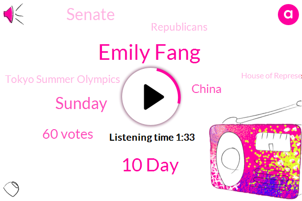 Emily Fang,10 Day,Sunday,60 Votes,China,Senate,Republicans,Tokyo Summer Olympics,House Of Representatives,Middle East South America,NPR,National Weather Service,Democratic,Two Measures,Less Than A Year,Winter Olympics,Southeast Asia,Hundreds Of Millions Of Doses,Two Countries,Beijing