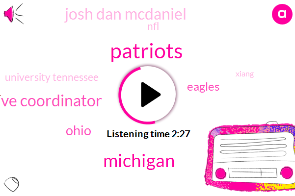 Patriots,Michigan,Defensive Coordinator,Ohio,Eagles,Josh Dan Mcdaniel,NFL,University Tennessee,Xiang,Colts,Greg Shannon,Jonty Filipo,Kansas City,Doug Peterson,Bowlin Mcdaniel,Ballard,ROY,Frank Reich,Dan Campbell