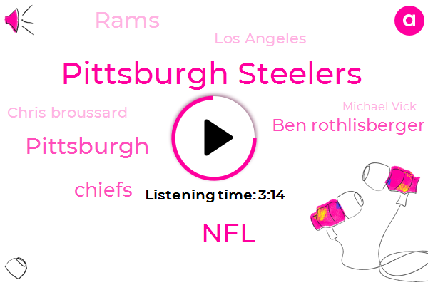 Pittsburgh Steelers,NFL,Pittsburgh,Chiefs,Ben Rothlisberger,Rams,Los Angeles,Chris Broussard,Michael Vick,Ben Ver,Trent Dilfer,Football,Joy Taylor,Mexico City,Jacksonville,MVP,New England,Cleveland,Minnesota